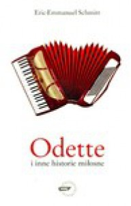 Odette i inne historie miłosne - Eric-Emmanuel Schmitt