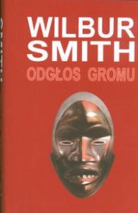 Odgłos gromu - Wilbur Smith