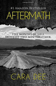 Aftermath (Volume 1) - Cara Dee