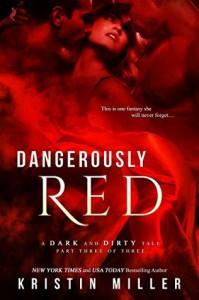 Dangerously Red - Kristin Miller