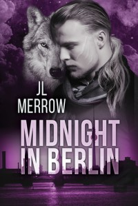 Midnight in Berlin - J.L. Merrow