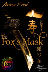 The Fox's Mask - Anna Frost