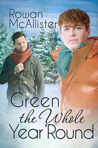 Green the Whole Year 'Round - Rowan McAllister