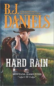 Hard Rain (The Montana Hamiltons) - B.J. Daniels