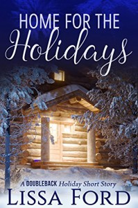 Home for the Holidays: A Doubleback Holiday Short Story - Lissa Ford
