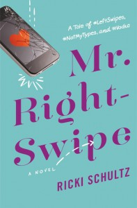 Mr. Right-Swipe - Ricki Schultz