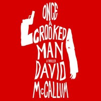 Once a Crooked Man - David McCallum