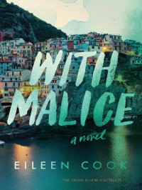 With Malice - Eileen Cook