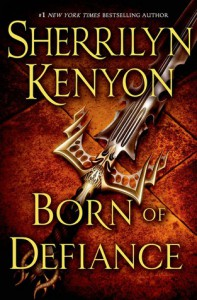 Born of Defiance - Sherrilyn Kenyon