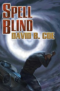 Spell Blind (Case Files of Justis Fearsson) - David B. Coe