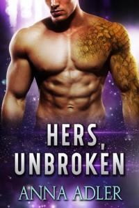 Hers, Unbroken (Hers #2) - Anna Adler