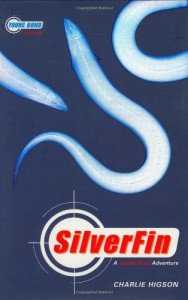 Silverfin: A James Bond Adventure (Young Bond) - Charles Higson