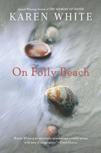 By Karen White - On Folly Beach (4.4.2010) - Karen White
