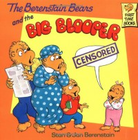 The Berenstain Bears and the Big Blooper - Stan Berenstain, Jan Berenstain