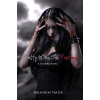 Pretty When She Destroys - Rhiannon Frater