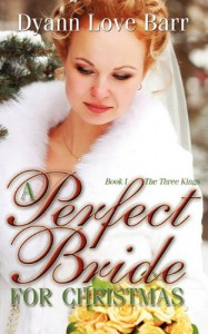 A Perfect Bride for Christmas - Dyann Love Barr