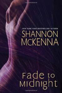 Fade To Midnight - Shannon McKenna