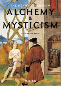 Alchemy & Mysticism (Klotz) - Alexander Roob