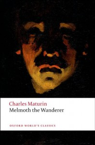 Melmoth the Wanderer (Oxford World's Classics) - Charles Robert Maturin, Douglas Grant, Chris Baldick