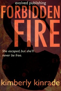 Forbidden Fire (Forbidden Trilogy, #2) - Kimberly Kinrade