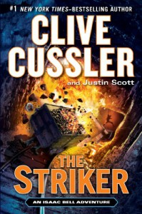The Striker (An Isaac Bell Adventure) - Clive Cussler