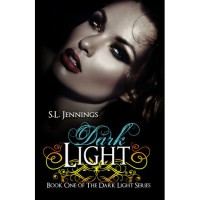 Dark Light (Dark Light, #1) - S.L. Jennings