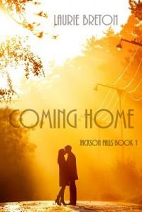 Coming Home (Jackson Falls, #1) - Laurie Breton