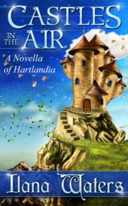 Castles in the Air - Ilana Waters, Marcia  Trahan