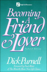 Becoming a Friend and Lover - Dick Purnell, Paul D. Meier