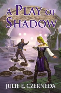By Julie E. Czerneda A Play of Shadow: Night's Edge: Book Two [Paperback] - Julie E. Czerneda