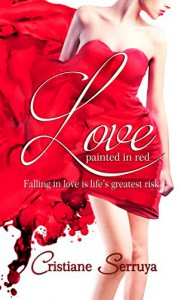 Love Painted in Red - Cristiane Serruya