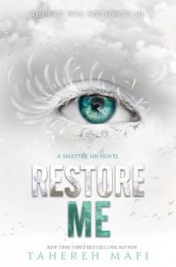 Restore Me - Tahereh Mafi