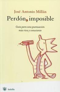 Perdón, imposible - José Antonio Millán