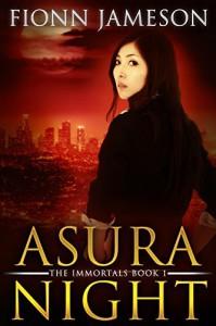 Asura Night (The Immortals Book 1) - Fionn Jameson