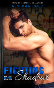 Fighting Shadows - Aly Martinez