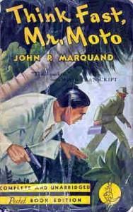 Think Fast, Mr. Moto - John P. Marquand