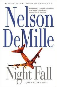 Night Fall (A John Corey Novel) by Nelson DeMille (2015-03-31) - Nelson DeMille;