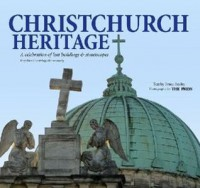 Christchurch Heritage: a celebration of lost buildings & streetscapes - Bruce Ansley