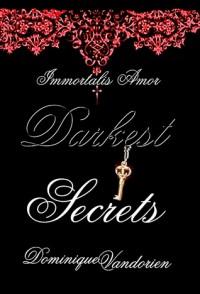 Darkest Secrets - Dominique Vandorien
