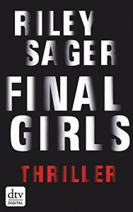Final Girls: Thriller - Riley Sager, Christine Blum