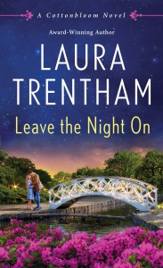 Leave The Night On - Laura Trentham