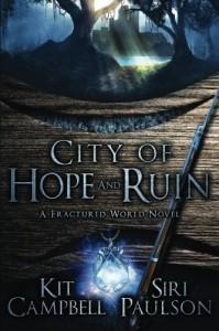 City of Hope and Ruin - Kit  Campbell, Siri Paulson
