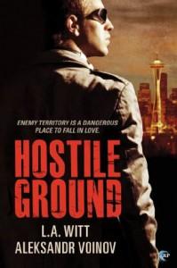 Hostile Ground - L.A. Witt, Aleksandr Voinov