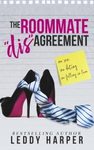 The Roommate 'dis'Agreement - Leddy Harper