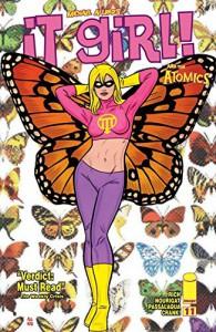 It Girl & the Atomics #11 - Natalie Nourigat, Laura Allred, Mike Allred, Jamie S. Rich