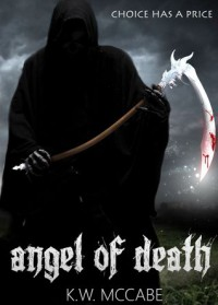 Angel of Death (Thomas Lord of Death) - K.W. McCabe