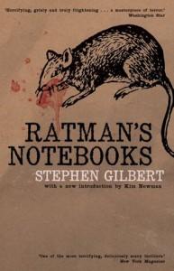 Ratman's Notebooks - Stephen Gilbert, Kim Newman