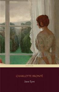 Jane Eyre (Centaur Classics) [The 100 greatest novels of all time - #17] - Charlotte Brontë