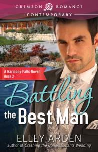 Battling the Best Man - Elley Arden
