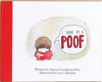 I Think I'm A Poof - Samuel Leighton-Dore, Lucy Adelaide
